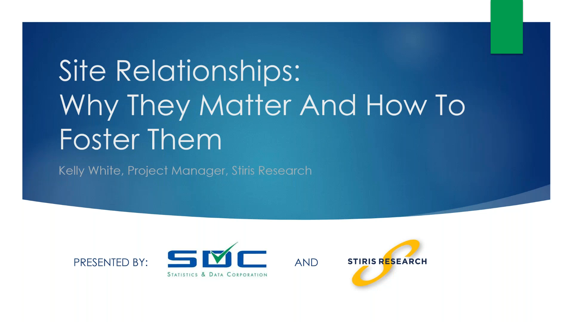 Site_Relationships-Why_They_Matter_and_How_to_Foster_Them_First_Frame.png